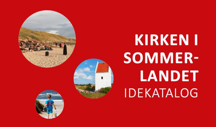 Collage: dreng på strand, foramling ved stranden, kirke. Tekst: Kirken i sommerlandet - idekatalog.